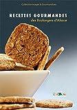 Recettes gourmandes des boulangers d'Alsace - Tome 2