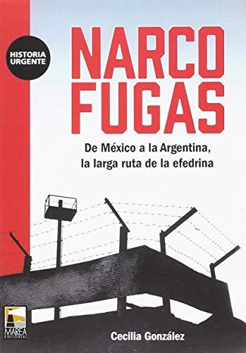 Narco Fugas: De México a la Argentina, la larga ruta de la efedrina (HISTORIA URGENTE)
