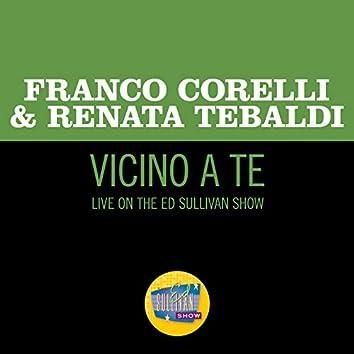 Vicino a te (Live On The Ed Sullivan Show, September 18, 1966)