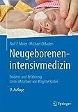 Neugeborenenintensivmedizin: Evidenz und Erfahrung - Rolf F. Maier