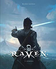 Raven, tome 1 par Mathieu Lauffray