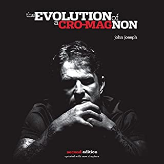 The Evolution of a Cro-Magnon                   By:                                                                                                                                 John Joseph                               Narrated by:                                                                                                                                 John Joseph                      Length: 19 hrs and 4 mins     272 ratings     Overall 4.9