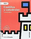 NIVEL III PRI CASTILLOS Y CATEDRALES. LA EDAD MEDIA