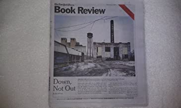 The New York Times Book Review, September 11, 2011 - DOWN, NOT OUT By David Frum (THAT USED TO BE US How America Fell Behind in the World It Invented and How We Can Come Back. By Thomas L. Friedman and Michael Mandelbaum.)