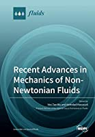 Recent Advances in Mechanics of Non-Newtonian Fluids