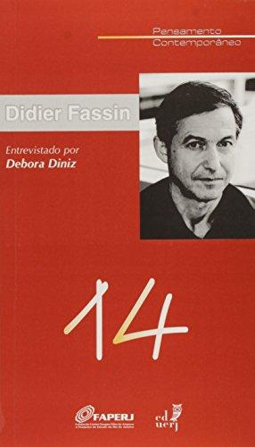 Didier Fassin Entrevistado por Debora Diniz