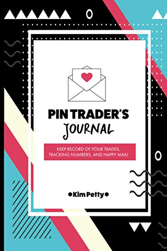 Compare Textbook Prices for Pin Trader's Journal: Keep Record of Your Trades, Tracking Numbers, and Happy Mail  ISBN 9798593240194 by Petty, Kim