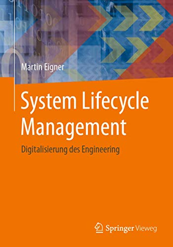 System Lifecycle Management: Digitalisierung des Engineering (German Edition)