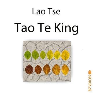 Tao Te King                   Autor:                                                                                                                                 Laozi                               Sprecher:                                                                                                                                 Bert Stevens                      Spieldauer: 2 Std. und 6 Min.     17 Bewertungen     Gesamt 4,9