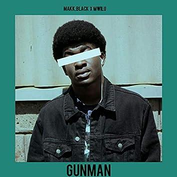 Gunman (feat. Mwilu)