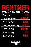 Kalender 2021 Rentner Wochenzeitplan: Terminkalender Ruhestand als lustiges Geschenk für Rentner...