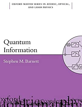 Quantum Information  Oxford Master Series in Physics 16