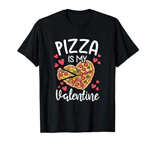 La pizza es mi ropa de San Valentín, su amante de la pizza y Camiseta