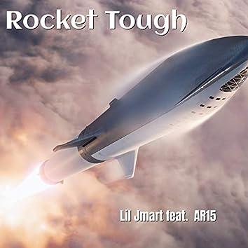 Rocket Tough (feat. AR15)