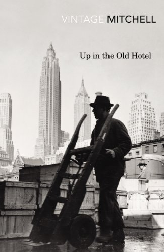 Up in the Old Hotel (Vintage Classics) (English Edition)
