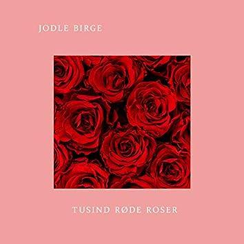 Tusind Røde Roser