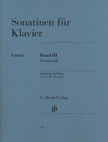 Sonatinen für Klavier Band 3 (Romantik) mit Bleistift -- Auswahlband mit 8 reizvollen Sonatinen von Schumann bis Kirchner in der Henle Urtext-Edition - ideal auch für den Klavierunterricht (Noten/sheet music)