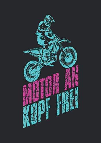 Notizbuch A5 liniert mit Softcover Design: Motocross Spruch Motor an Kopf Frei Enduro Männer Dirtbike: 120 linierte DIN A5 Seiten