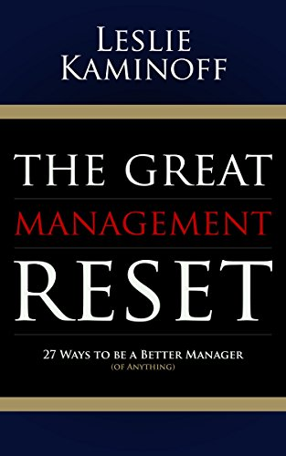 The Great Management Reset: 27 Ways to be a Better Manager (of Anything) (English Edition)