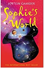 Sophie's World A Novel About the History of Philosophy by Gaarder, Jostein ( AUTHOR ) Aug-11-1997 Paperback