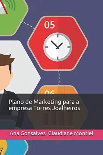 Plano de Marketing para a empresa Torres Joalheiros