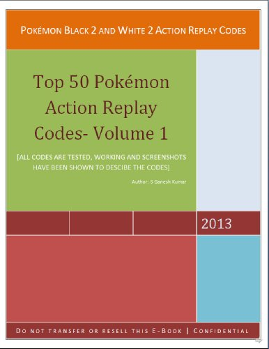 Pokemon Black 2 and White 2 Action Replay Code (Top 50 pokemons Action Replay Codes Book 1) (English Edition)