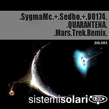 QUARANTENA (feat. Sedho, 00174) [Mars Trek Remix]