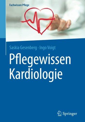 Pflegewissen Kardiologie (Fachwissen Pflege)