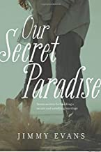 Our Secret Paradise (A Marriage On The Rock Book)