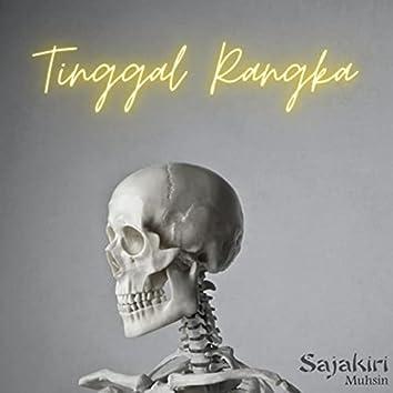 Tinggal Rangka (feat. Muhsin)