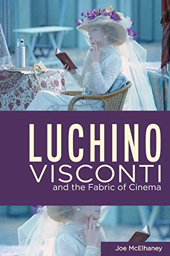 Luchino Visconti and the Fabric of Cinema (Queer Screens) (English Edition)