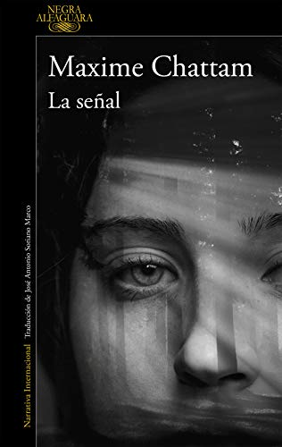 La Señal Spanish Edition Kindle Edition By Chattam Maxime Mystery Thriller Suspense Kindle Ebooks