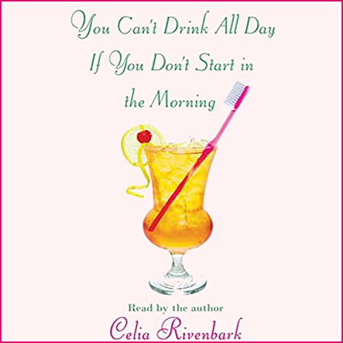 You Can't Drink All Day If You Don't Start in the Morning Titelbild