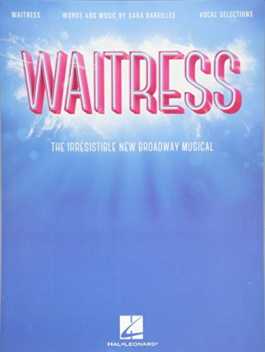 Waitress: The Irresistible New Broadway Musical - Vocal Selections