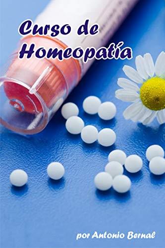 Curso de Homeopatía: Curso de Homeopatía, profesional, o privado. 180 medicamentos con terapéutic