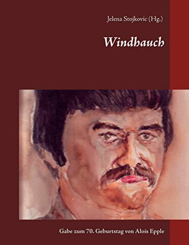 Windhauch: Gabe zum 70. Geburtstag von Alois Epple