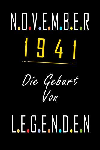 November 1941 Die Geburt von Legenden: 79 Jahre geburtstag,Geschenk für Männer und Frauen, ... Sie ein einzigartiges Geburtstagsgeschenk ? notizbuch ... geburtstag 21 jahre, Notizbuch A5.