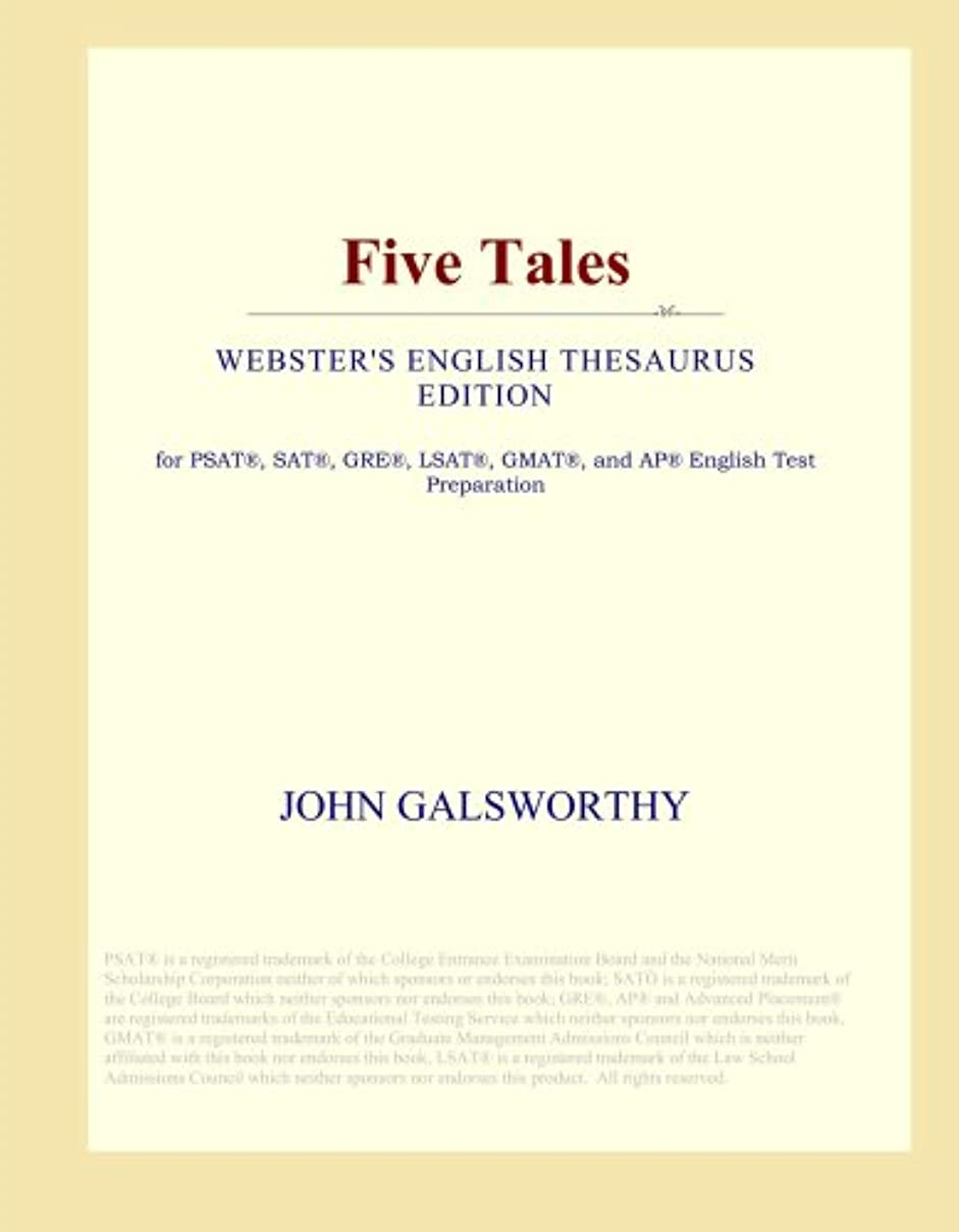 Five Tales (Webster's English Thesaurus Edition)