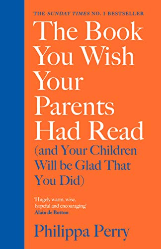 The Book You Wish Your Parents Had Read (and Your...