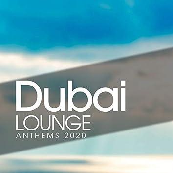 Dubai Lounge Anthems 2020