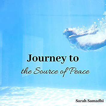 Journey to the Source of Peace