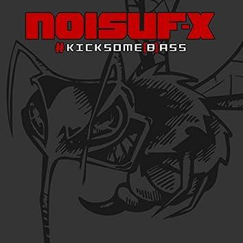 Kicksome (B) Ass