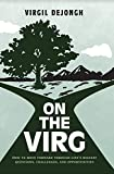 On The Virg: How to Move Forward...