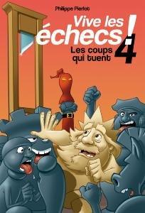 Vive les échecs ! tome 4