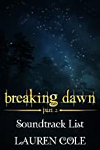 Breaking Dawn Part 2 Soundtrack List (English Edition)