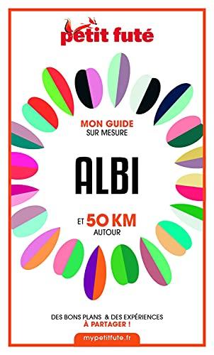 Couverture du livre ALBI ET 50 KM AUTOUR 2021 Carnet Petit Futé