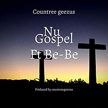 Nu Gospel (feat. Be-Be)