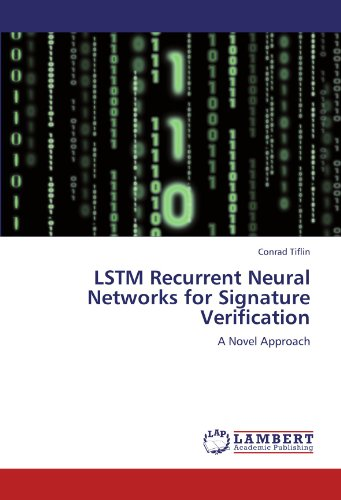 LSTM Recurrent Neural Networks for Signature Verification: A Novel Approach