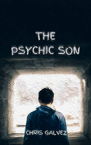 Book: The Psychic Son by Christopher Galvez