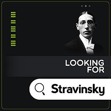 Looking for Stravinsky